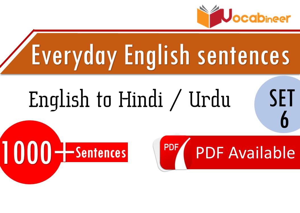 English Sentences with Hindi / Urdu Translation – SET 6