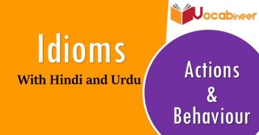 idioms related to actions and behaviour with hindi and urdu translation