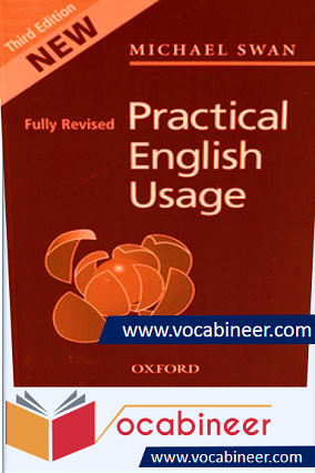 Practical English Usage by Michael Swan PDF Download. Michael Swan Practical English Usage 3rd edition PDF. Download Swan practical English usage for grammar learning.