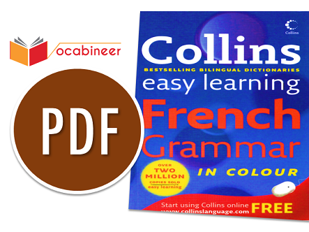 Collins Easy Learning French Grammar Download PDF Book, Download Free English to French Books, French to English Free Books Download, Best Books to Learn French in English Download PDF, Free French Books Download, 10 Books to Learn French Through English, 10 Books to Learn English Through French, Top 10 French Learning Books Download Free PDF, Essential Books for Learning French, French learning books for beginners free download, French Grammar Books Download Free PDF, French Speaking Books Download Free, English to French PDF Files Download, French to English PDF Files Download, French Conversation Books Download Free PDF, French Vocabulary Books Download Free PDF