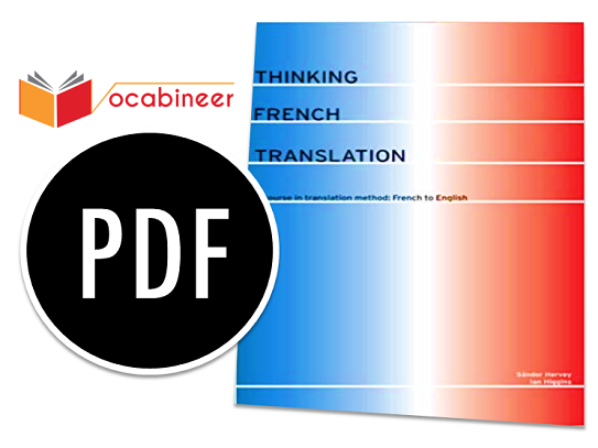Thinking French Translation A Course in Translation Method PDF