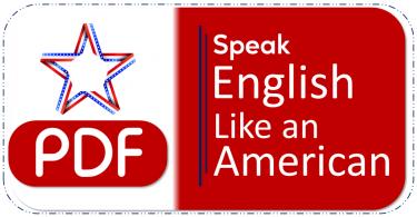 Speak English Like An American Download Free PDF
